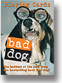 Bad Dog Playing cards by Inkstone Design
